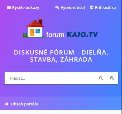 Diskusné stavebné forum.KAJO.tv